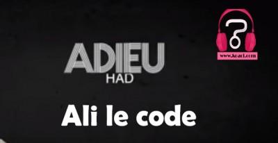 Ali le code - Adieu Had