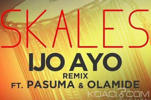Skales ft. Olamide & Pasuma Wonder - Ijo Ayo (Remix) - Naïja