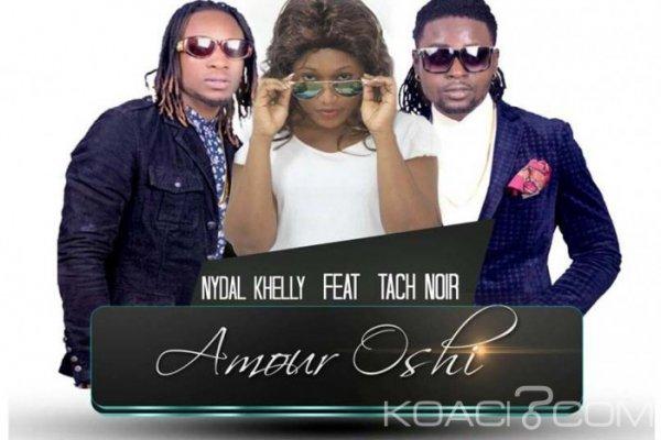 Nydal Khelly ft. Tach Noir - Amour Oshi - Bénin