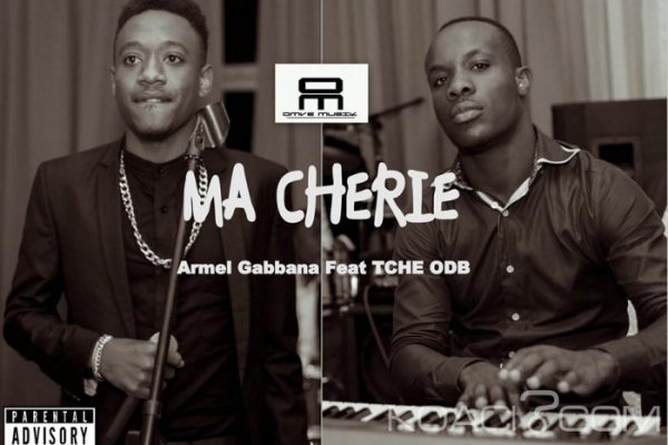 Armel Gabbana ft. Tche On The Beat - Ma Cherie - Camer