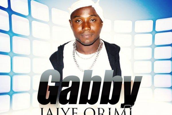 Gabby - Jaiye ori mi - Naïja