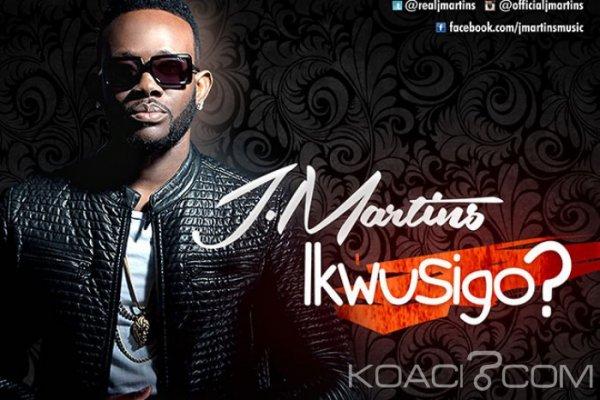 J.Martins - Ikwusigo - Naïja