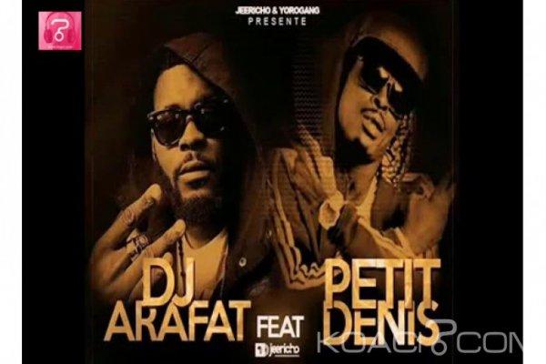 Dj Arafat ft Petit Denis - Tempiré - Coupé Décalé