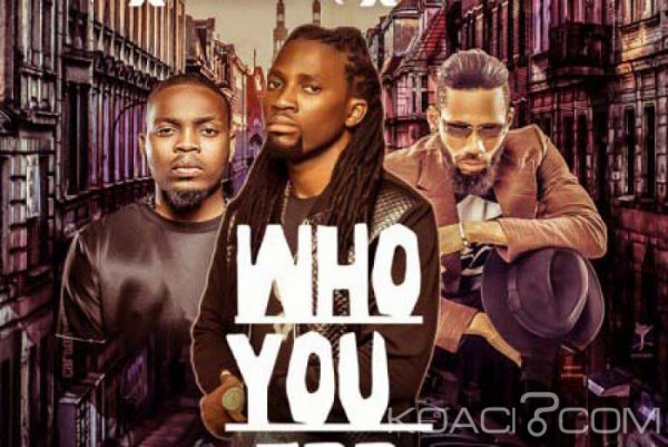 Olamide x Black IQ x Phyno - Who You Epp? - Naïja