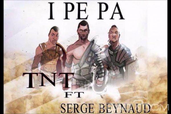 Tnt ft Serge Beynaud - I Pe Pa - Coupé Décalé
