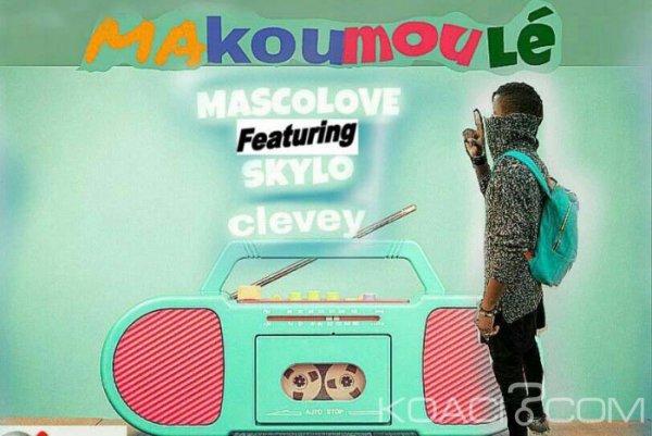 Mascolove ft. Skylo Clevey - Makoumoulé - Coupé Décalé