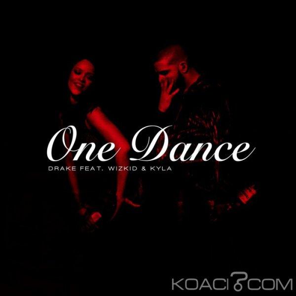 Drake- One Dance -  Ft Kyla & Wizkid - Rap