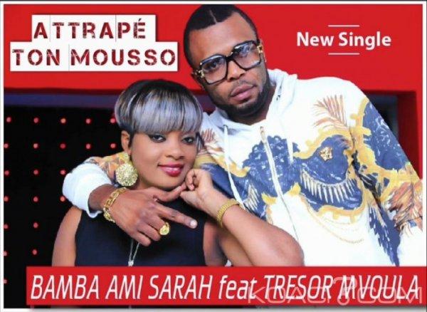 Bamba Ami Sarah ft. Tresor Mvoula - Attrapé Ton Mousso - Coupé Décalé