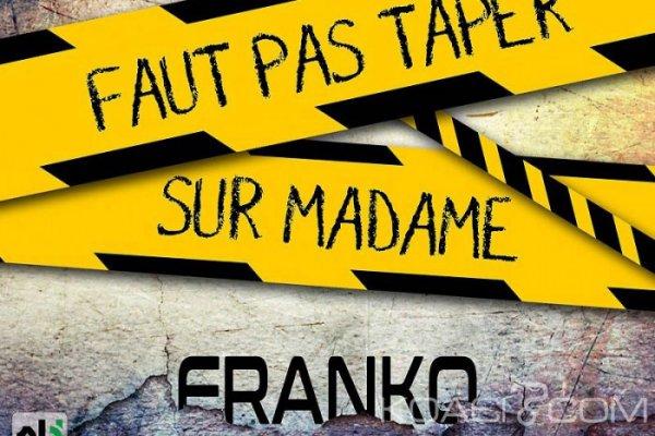 Franko - Faut pas taper sur madame - Afrobeat