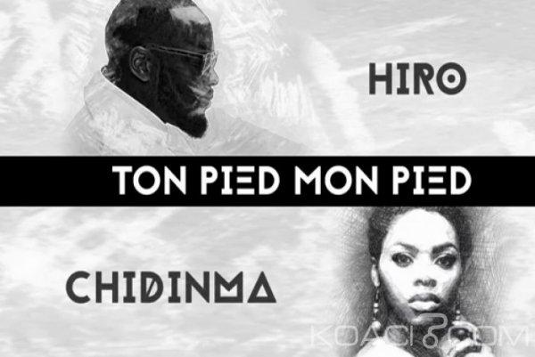 Hiro Ft. Chidinma - Ton Pied Mon Pied - Afrobeat
