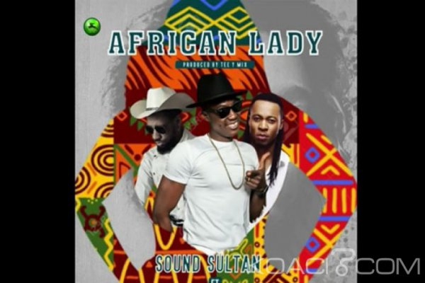 Sound Sultan ft. Phyno & Flavour – African Lady - Naïja
