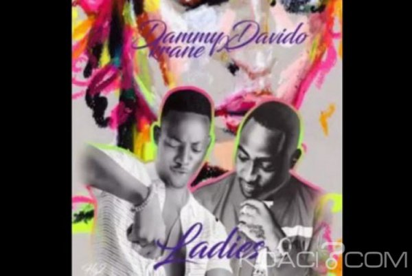 Davido – Ladies Ft. Dammy Krane - Naïja