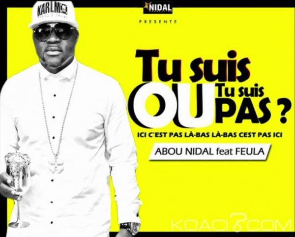 Abou Nidal ft. Feula - Tu Suis Ou Tu Suis Pas - Coupé Décalé