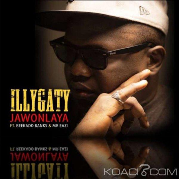 iLLBliss – Jawon Laya ft. Reekado Banks & Mr Eazi - Naïja