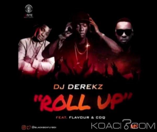 DJ Derek ft. Flavour et  CDQ – Roll Up - Naïja