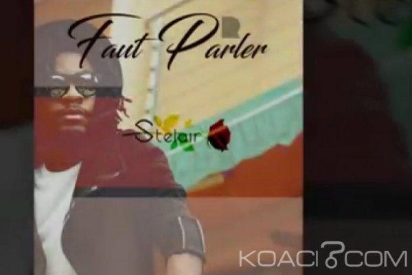 Stelair - Faut Parler - Rap