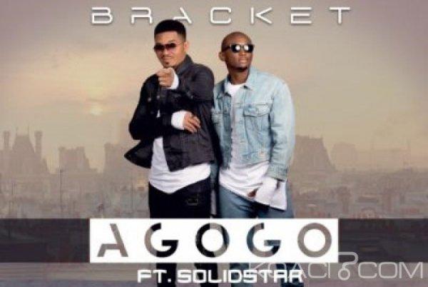 Bracket Ft. Solidstar - Agogo - Naïja