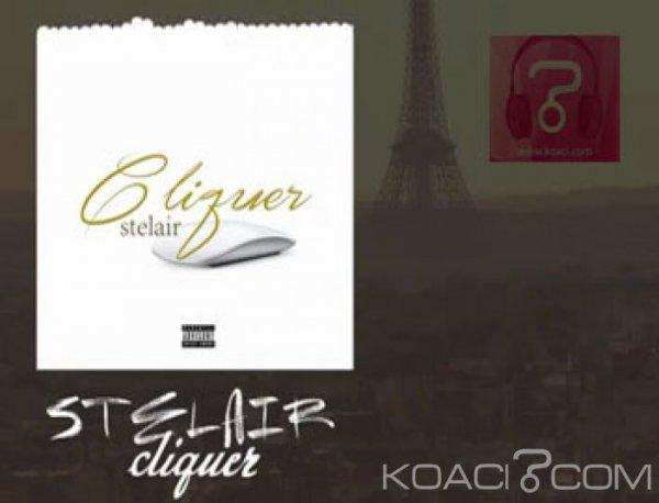 Stelair - Cliquer - Rap