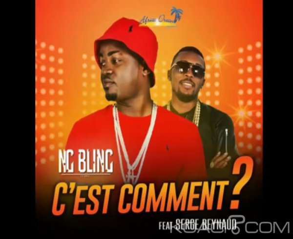 Ng Bling - C'est comment ? F.t Serge Beynaud - Gaboma