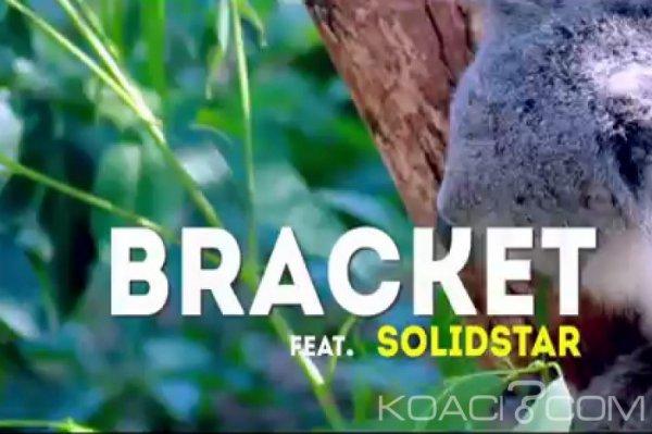 Bracket - Agogo Ft Solidstar - Naïja