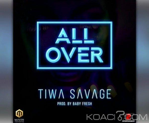 Tiwa Savage - All Over - Naïja