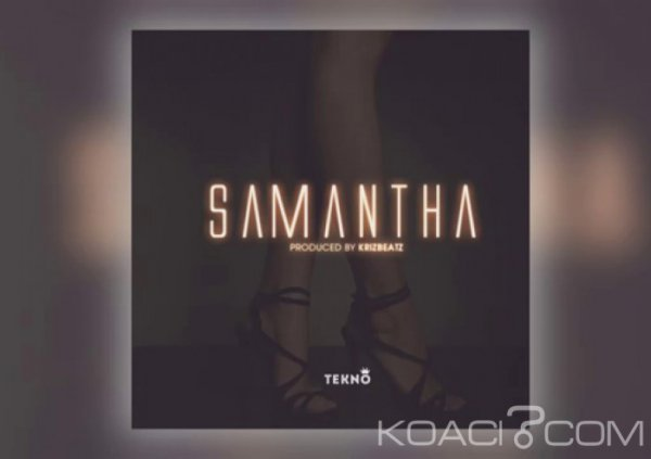 Tekno - Samantha - Naïja