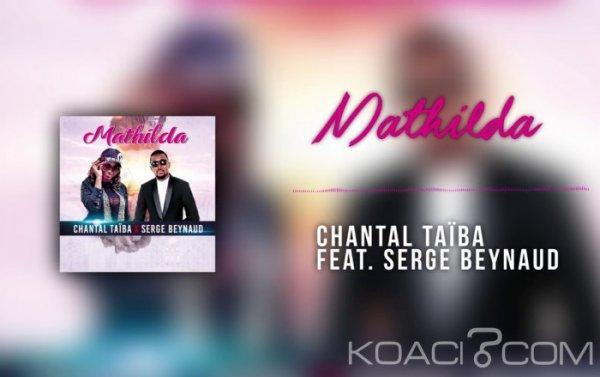 Chantal Taiba -MATHILDA Ft. Serge Beynaud - Varieté