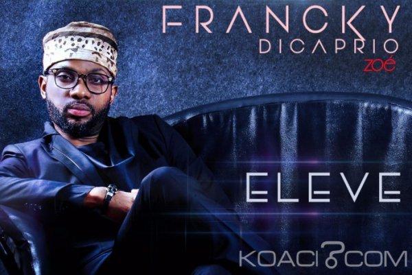 Francky Dicaprio - Elevé - Coupé Décalé