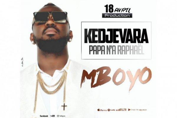 Kedjevara - Mboyo - Coupé Décalé