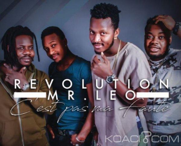 Revolution - C'est pas ma faute  ft. Mr. Leo - Musique africaine