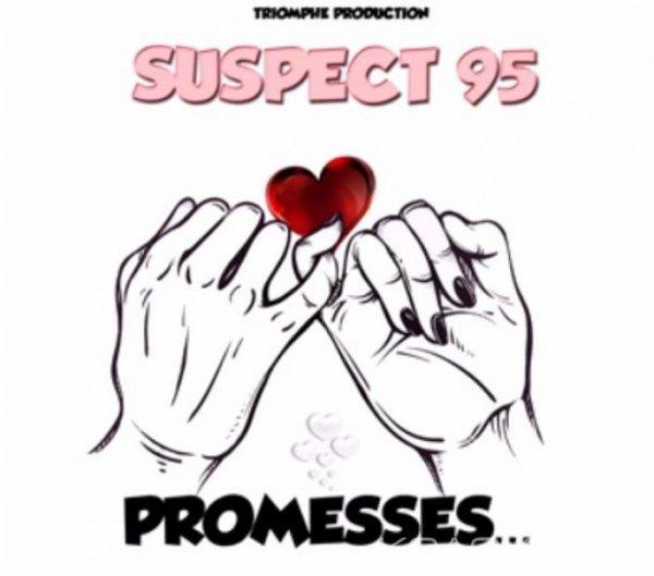 Suspect 95 - Promesses - Rap