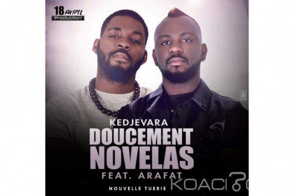 Kedjevara ft. Dj Arafat - Novelas Doucement - Coupé Décalé