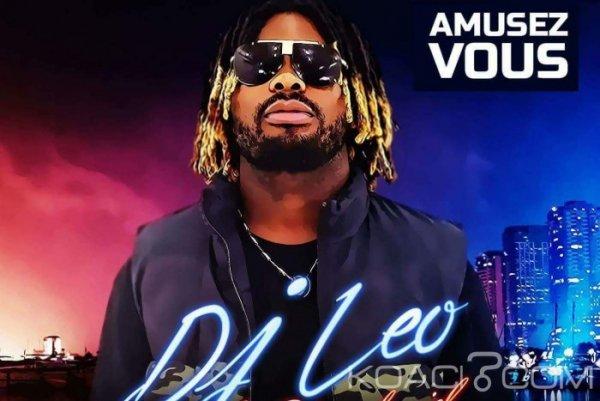 DJ Leo - Amusez vous - Coupé Décalé