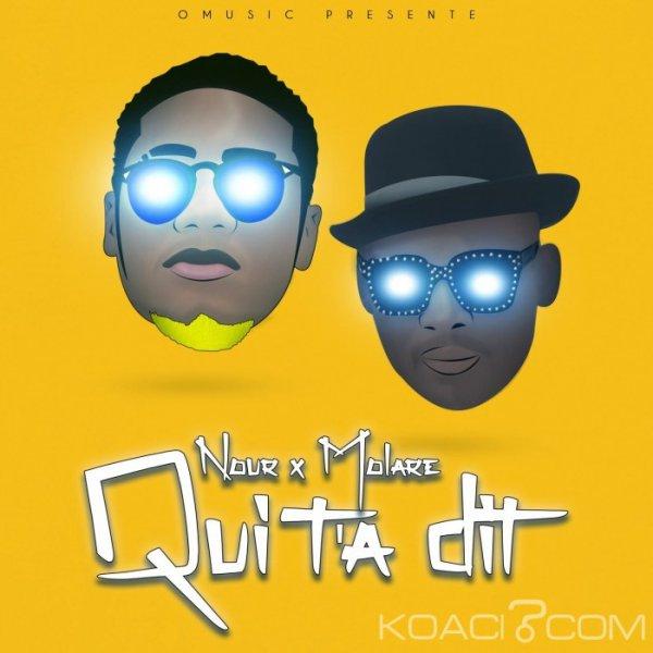 NOUR Feat MOLARE - QUI T'A DIT - Coupé Décalé