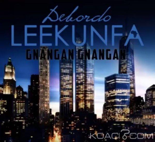 Debordo Leekunfa - Gnangan Gnangan - Coupé Décalé