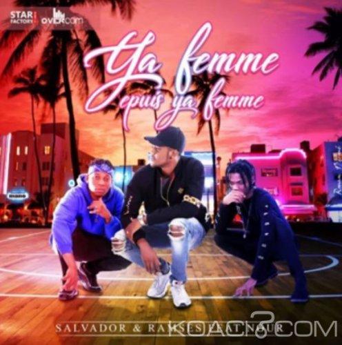NOUR Feat RAMSES & SALVADOR- YA FEMME EPUIS YA FEMME - Coupé Décalé