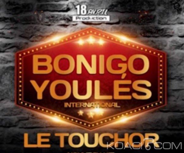 Bonigo Youlé- Le Touchor - Zouglou
