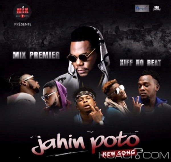 Mix Premier - JAHIN POTO  Ft Kiff No Beat - Coupé Décalé