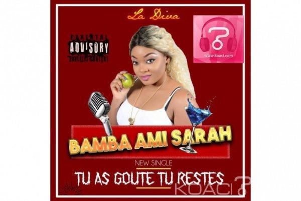 Bamba Ami Sarah - Tu as gouté tu restes - Coupé Décalé