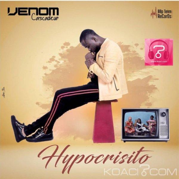 Venom Cascadeur - Hypocrisito - Coupé Décalé