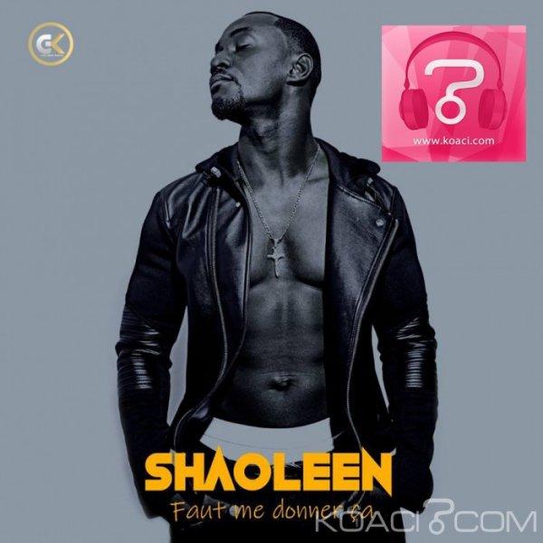 Shaoleen - Faut me donner ça - Coupé Décalé