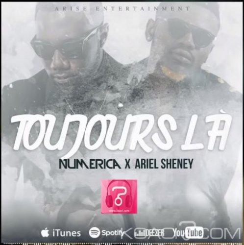 Numerica - Toujours Là feat. Ariel Sheney - Camer