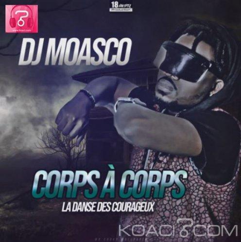 DJ MOASCO - CORPS A CORPS - Coupé Décalé