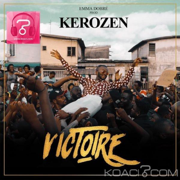 Kerozen - La Victoire - Zouglou
