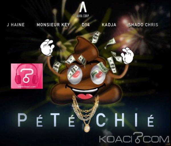 AURA CORP - PÉTÉ CHIÉ (J-HAINE, MONSIEUR KEY, D14, KADJA et  SHADO CHRIS) - Rap