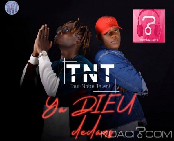 TNT - YA DIEU DEDANS - Coupé Décalé