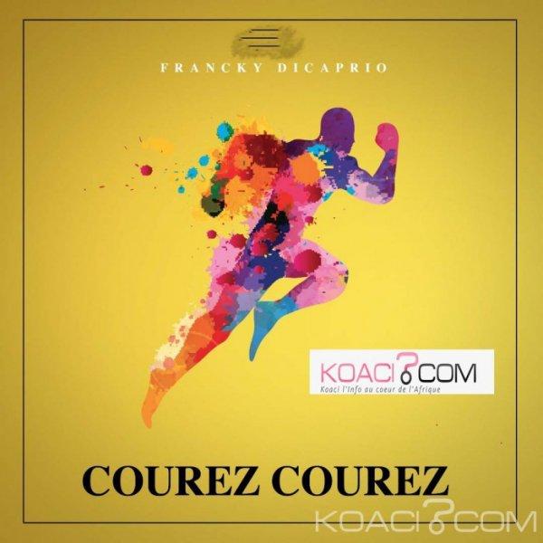 Francky Dicaprio - Courez Courez - Coupé Décalé