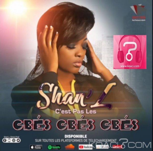 Shan'L - C'est Pas Les Gbés Gbés Gbés - Gaboma
