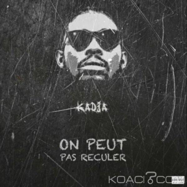 KADJA - ON PEUT PAS RECULER - Rap
