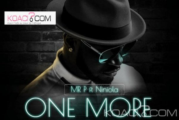 Mr. P ft. Niniola - One More Night - Naïja